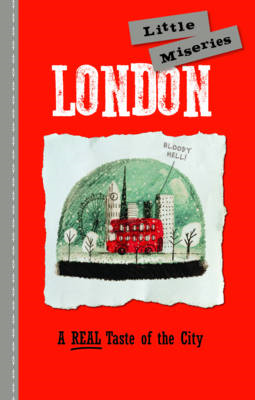 London: Little Miseries (BOK)