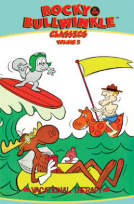 Rocky & Bullwinkle Classics: Volume 2: Vacational Therapy (BOK)