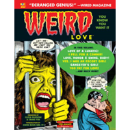 Weird Love You Know You Want It! (BOK)