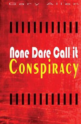 None Dare Call It Conspiracy (BOK)
