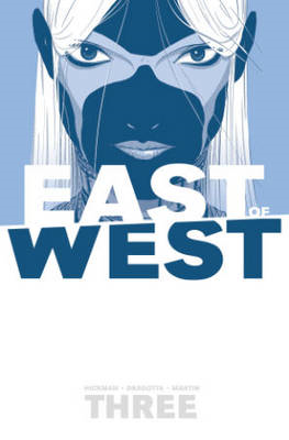 East of West: Volume 3: There is No Us (BOK)