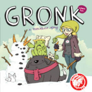 Gronk: A Monster's Story Volume 2 (BOK)