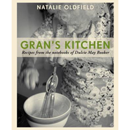 Gran's Kitchen: Recipes from the Notebooks of Dulcie May Booker (BOK)