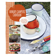 Hungry Campers Cookbook: Fresh, Healthy and Easy Recipes to Cook on Your Next Camping Trip (BOK)