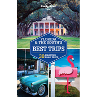 Lonely Planet Florida & the South's Best Trips (BOK)