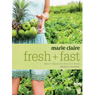 """Marie Claire"" Fresh and Fast (BOK)"