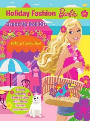 Barbie Holiday Fashion Dress Up Doll Kit (BOK)