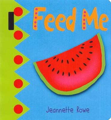 Baby Boo's Buggy Books:  Feed Me (BOK)