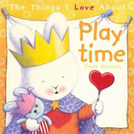 Things I Love About Playtime (BOK)