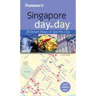 Frommer's Singapore Day by Day (BOK)