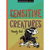 Sensitive Creatures (BOK)