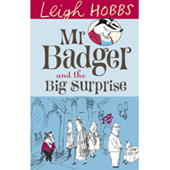 Mr Badger and the Big Surprise (BOK)