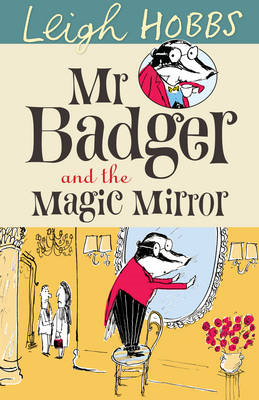Mr Badger and the Magic Mirror (BOK)
