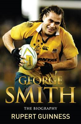 George Smith: The Biography (BOK)