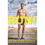 Run!: 26.2 Stories of Blisters and Bliss (BOK)