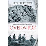 Over the Top: A Digger's Story of the Western Front (BOK)