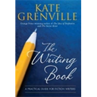 The Writing Book: A Practical Guide for Fiction Writers (BOK)