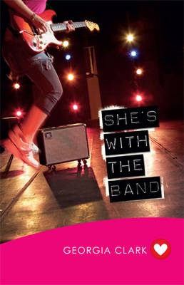 She'S with the Band (Girlfriend Fiction 3) (BOK)
