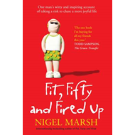 Fit, Fifty and Fired Up (BOK)