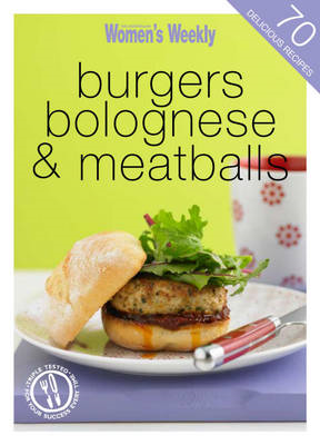 Burgers, Bolognese and Meatballs (BOK)