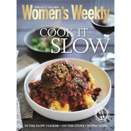 Cook it Slow: Casseroles, Stews, Curries, Pot Roasts and Puddings (BOK)