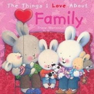 The Things I Love About Family (BOK)