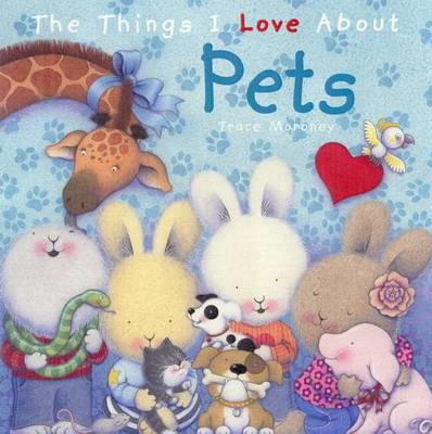 Things I Love About Pets (BOK)