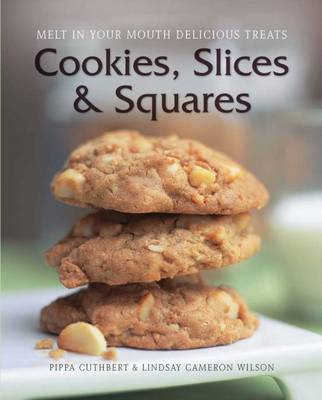 Cookies, Slices and Squares (BOK)