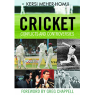 Cricket Conflicts and Controversies (BOK)