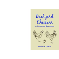 Backyard Chickens: A Handbook for Beginners (BOK)
