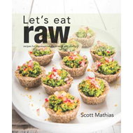 Let's Eat Raw (BOK)