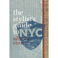 Stylist's Guide to NYC (BOK)