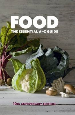 Food: The Essential A-Z Guide (BOK)