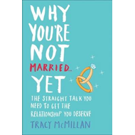 Why You're Not Married - Yet (BOK)