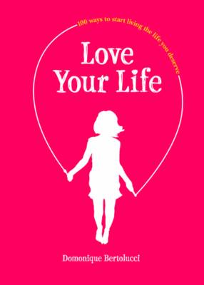 Love Your Life (BOK)