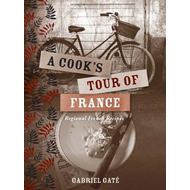 A Cook's Tour of France: Regional French Recipes (BOK)