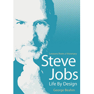 Steve Jobs - Life by Design (BOK)