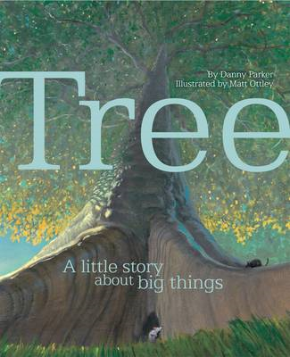 Tree: A Little Story About Big Things (BOK)