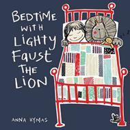 Bedtime with Lighty Faust the Lion (BOK)