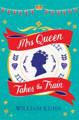 Mrs Queen Takes the Train (BOK)