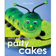 Quick & Clever Party Cakes (BOK)