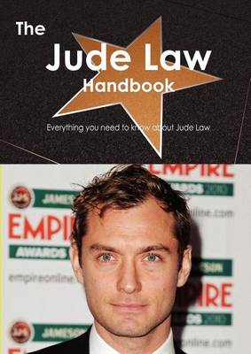 The Jude Law Handbook - Everything You Need to Know about Jude Law (BOK)