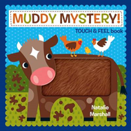 Muddy Mystery Touch and Feel Book (BOK)
