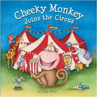 Cheeky Monkey Joins the Circus (BOK)