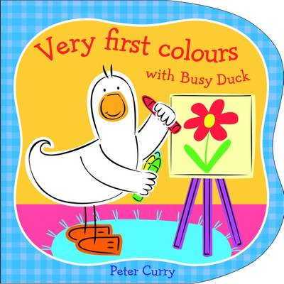 Very First Colours with Busy Duck (BOK)