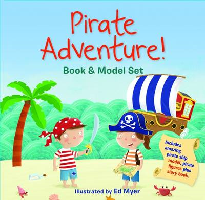 Pirate Adventure! Book and Model Set (BOK)