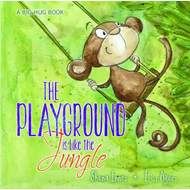 Playground is Like the Jungle (BOK)