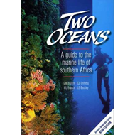 Two Oceans a Guide to the Marine Life of Southern Africa (BOK)