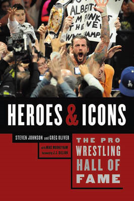 The Pro Wrestling Hall Of Fame: Heroes and Icons (BOK)