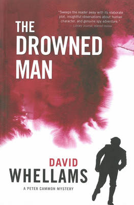 The Drowned Man: A Peter Cammon Mystery (BOK)